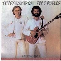 Teddy Bautista y Pepe Robles