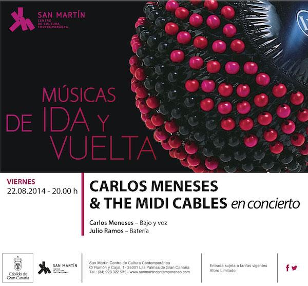Carlos Meneses & the Midi Cables en los conciertos de 'Músicas de ida y vuelta'