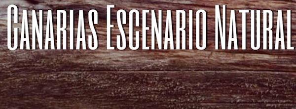 'Canarias Escenario Natural' se pone en marcha este fin de semana