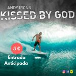 Andy Irons: Kissed by God  – Surf Movie Night Canarias – 15 de Septiembre – 20.30 Horas