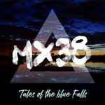 MX38 publica 'Tales of the blue falls'